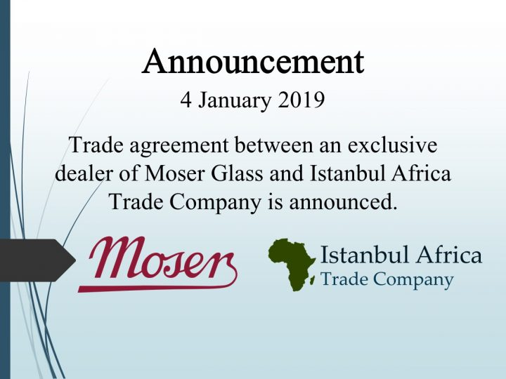 Trade Cooperation Agreement with Moser Glass Exclusive Dealer