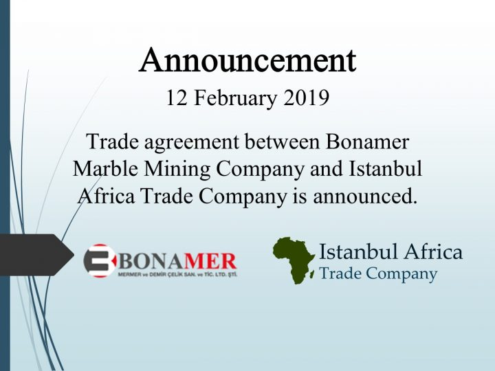 Trade Cooperation Agreement with Bonamer Marble Mining Company