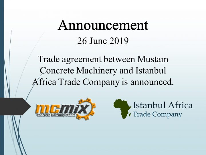 Trade Cooperation Agreement with Mustam Concrete Machinery