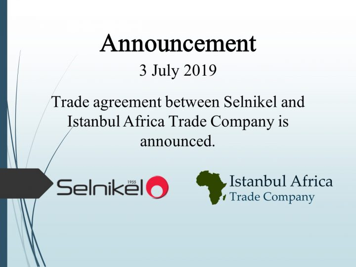 Trade Cooperation Agreement with Selnikel