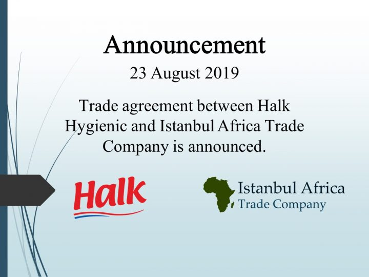 Trade Cooperation Agreement with Halk Hygiene
