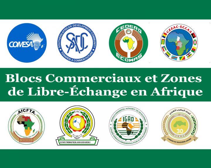 Blocs Commerciaux et Zones de Libre-Échange en Afrique
