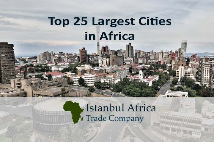 Top 25 Largest and Fastest Growing Cities in Africa
